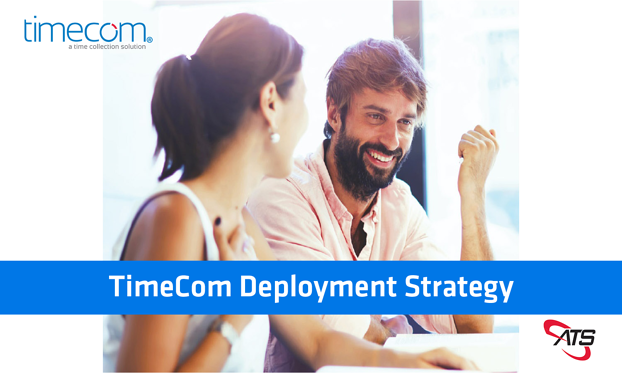timecom deployment strategy